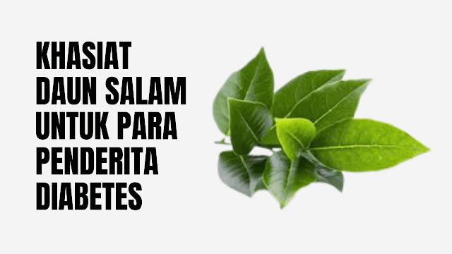 Cara Mengobati Diabetes dengan Daun Salam