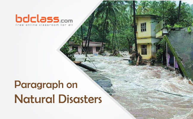 Paragraph on Natural Disasters