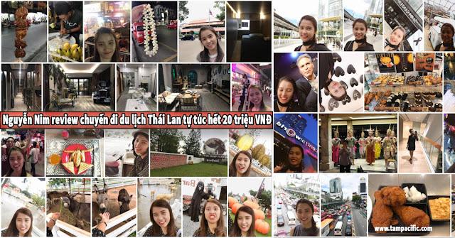 Nguyễn Nim review chuyến đi du lịch Thái Lan tự túc hết 20 triệu VNĐ