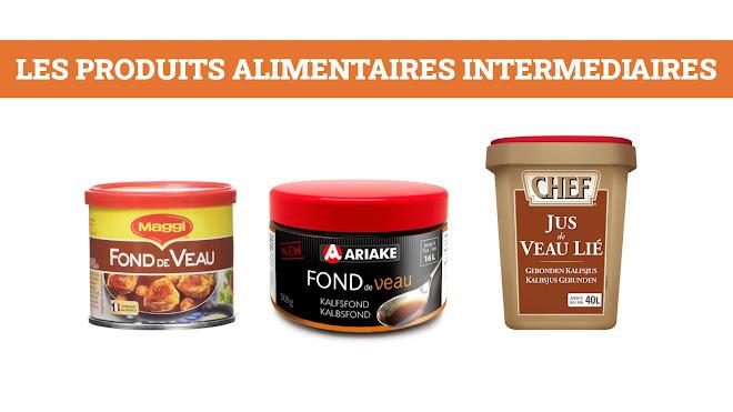 Les produits alimentaires intermédiaires (P.A.I.)