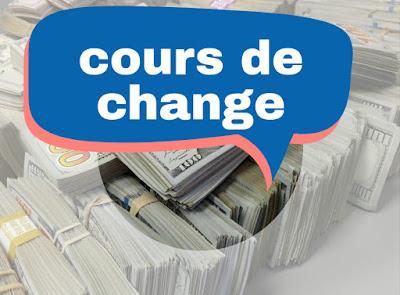 Quel est le taux de change ou cours de changes des devises