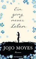 Moyes, Jojo: Ein ganz neues Leben