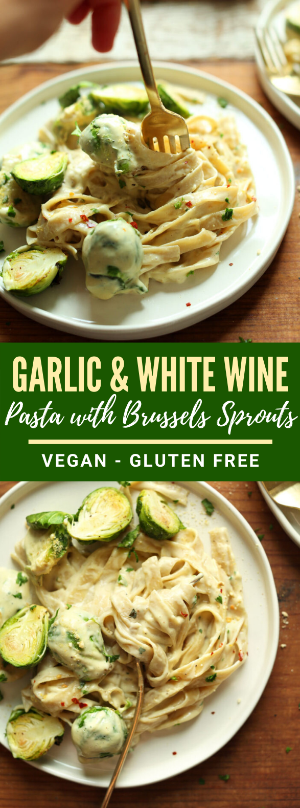 GARLIC & WHITE WINE PASTA WITH BRUSSELS SPROUTS #vegetarian #veggies