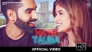 Haye Tauba Lyrics Shipra Goyal   New Punjabi Song Parmish Verma