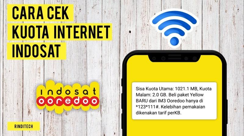 Cara Cek Kuota Internet Indosat Ooredoo Rindi Tech
