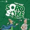 [Music] Candy Bleakz – Soro Soke