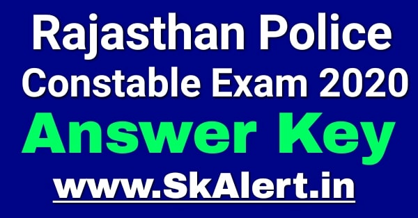 Rajasthan Police Constable Answer Key 2020 - Rajasthan Police Constable Cut Off Marks, Merit List, rajasthan police answer key, police constable answer key 2020