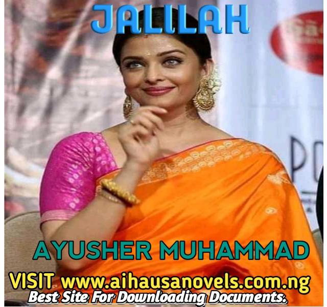 JALILAH Hausa Novel By Ayusher Muhammad