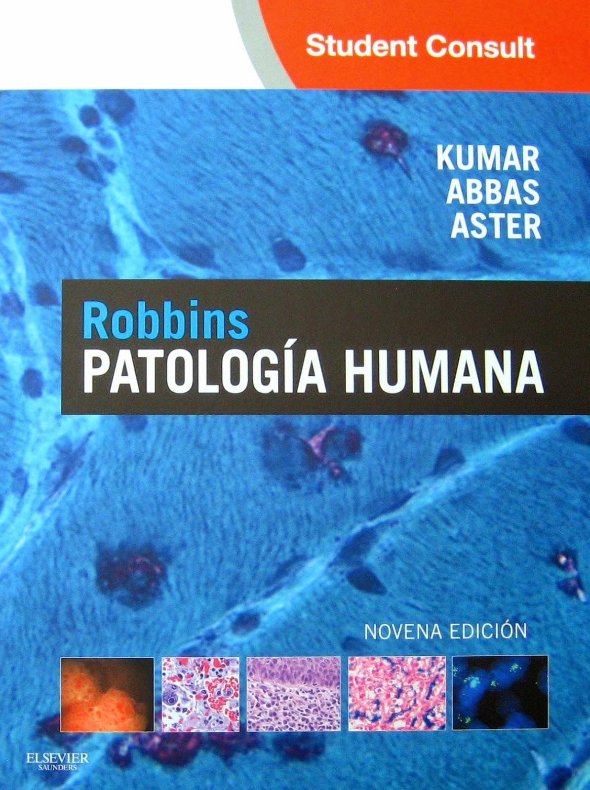 LA BIBLIOTECA DEL DUME: PATOLOGÍA HUMANA - ROBBINS 9NA EDICIÓN  @tataya.com.mx
