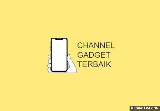 Channel YouTube gadget terbaik di Indonesia