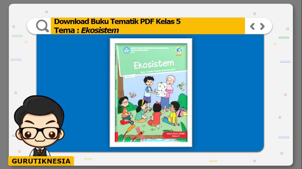 download gratis buku tematik pdf kelas 5 tema ekosistem