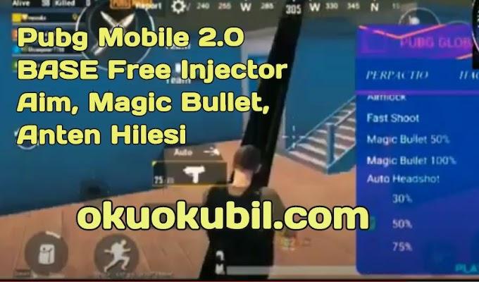Pubg Mobile 2.0 BASE Free Injector Aim, Magic Bullet, Anten Hilesi Apk Yeni 2020