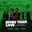 "Music: GG Entertainment – ""More Than Love"" Ft. Young Blinkz X Ola bizz X Darano"
