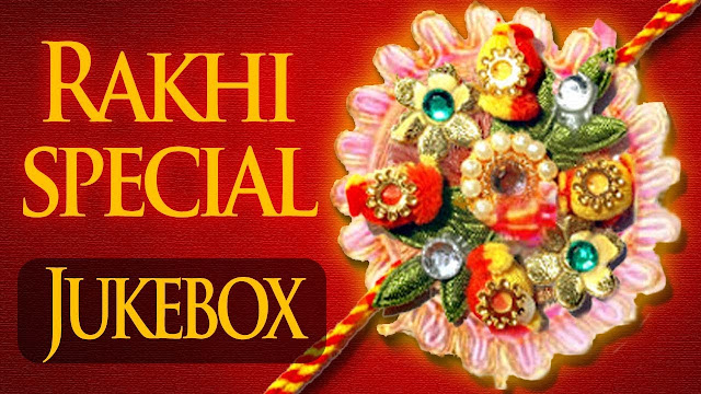 [*Happy Rakhi Songs 2016*] Raksha Bandhan 2016 Bollywood Songs Lyrics HD Videos Mp3 Songs Free Download