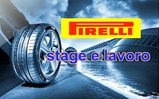 Lavoro e stage Pirelli - adessolavoro.blogspot.com