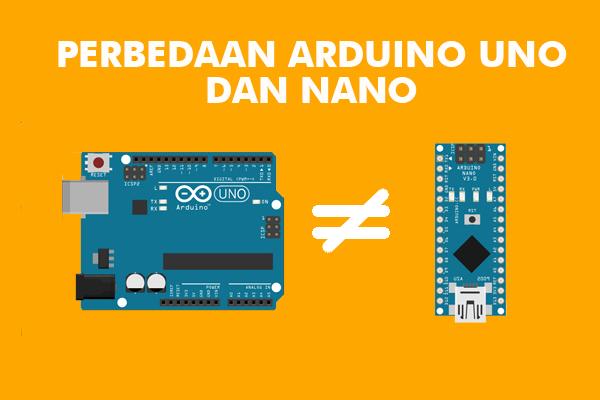 Banner Perbedaan Arduino UNO dan Nano