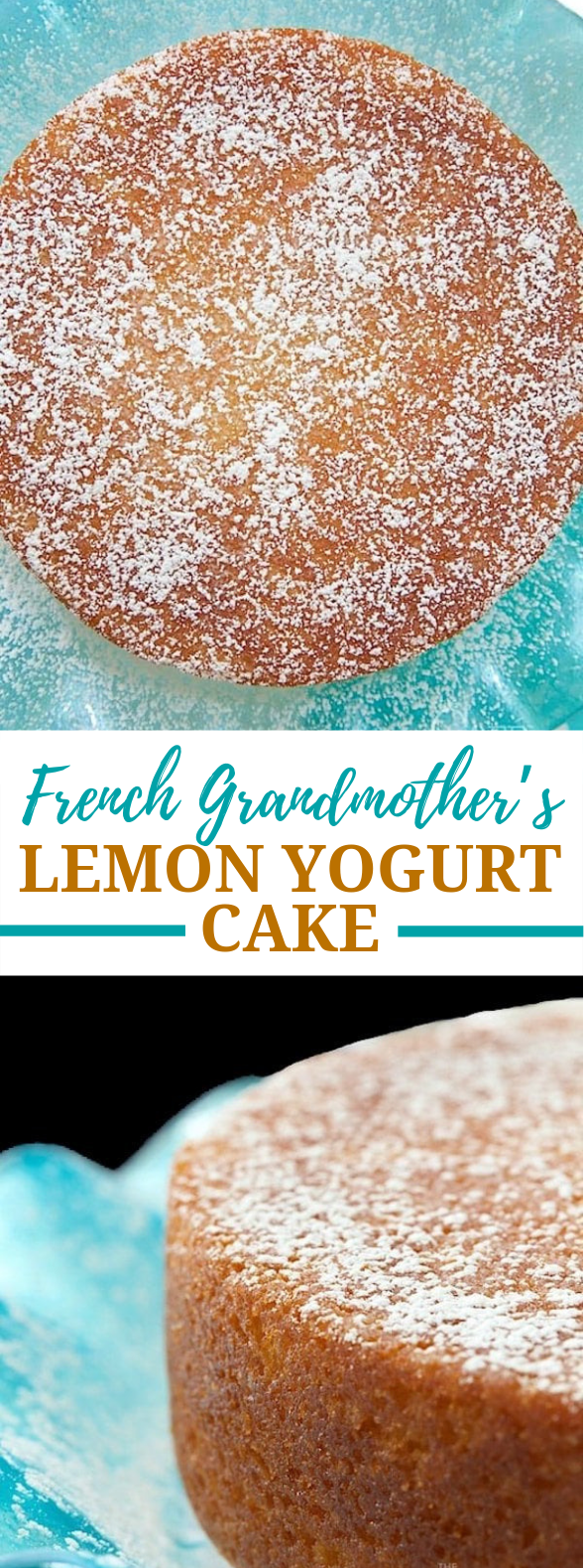 French Grandmother's Lemon Yogurt Cake #desserts #cakerecipe