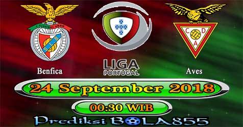 Prediksi Bola855 Benfica vs Aves 24 September 2018