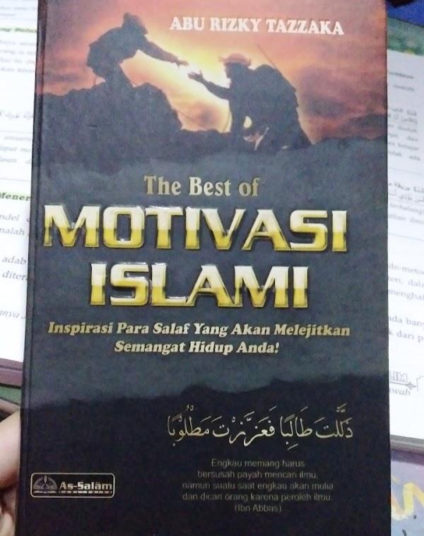 Kumpulan Motivasi Islami yang Membangkitkan Semangat Kamu
