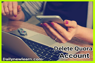 How to delete or deactivate quora account permanently
