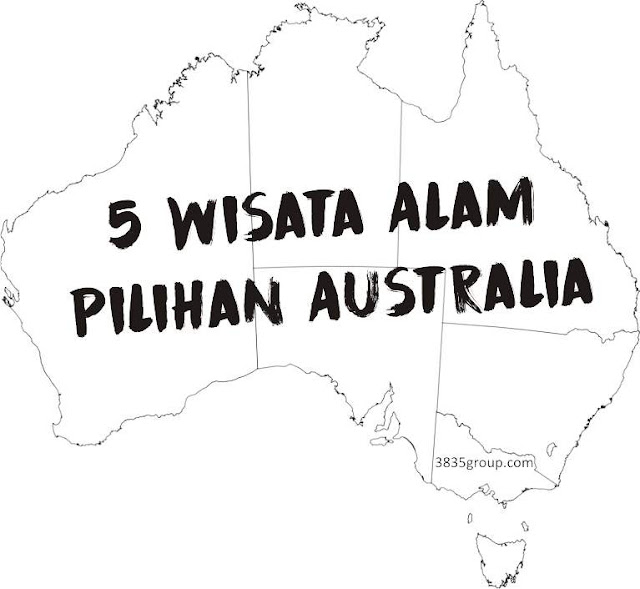 Tempat Wisata Alam Terbaik Di Australia