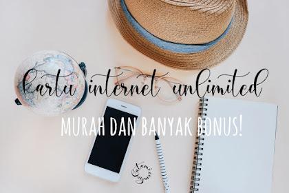Kartu Internet Unlimited yang Murah dan Banyak Bonus