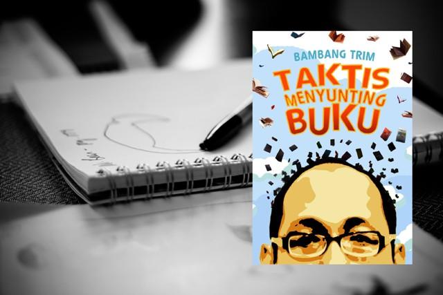 Taktis Menyunting Buku