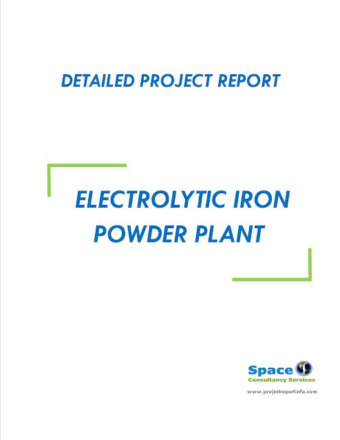 Project Report on Electrolytic Iron Powder Plant