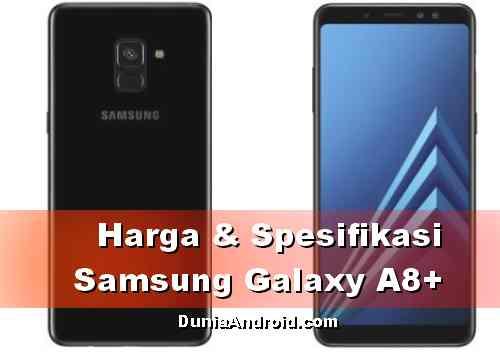 Harga HP Samsung A8 Plus terbaru