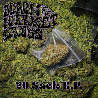 "Doom punk BLACK MARKET DRUGS is back with ""20 Sack E​.​P."""