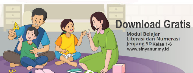 www.sinyanur.my.id Download Modul Belajar Literasi dan Numerasi Jenjang SD Kelas 1-6 Lengkap Semester 1