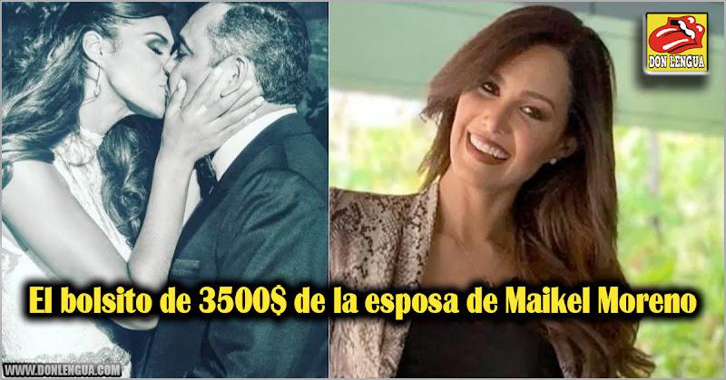 El bolsito de 3500$ de la esposa de Maikel Moreno
