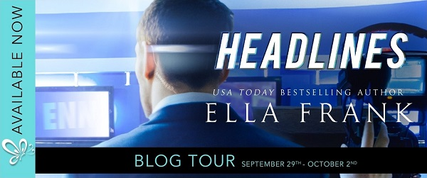 Headlines by Ella Frank Blog Tour