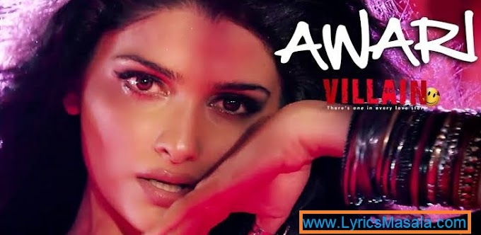 Haye Ander Hi Ander Se Toota Main Lyrics [Awari] - LyricsMasala
