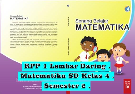Download RPP 1 Lembar Kelas 4 Semester 2 Matematika SD Daring Kurikulum 2013
