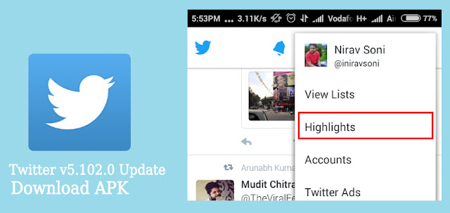 Twitter Got v5.102 New Update with New Highlights Feature : Download APK