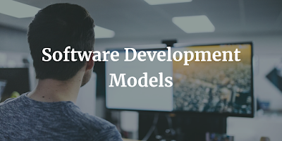Software Development Models