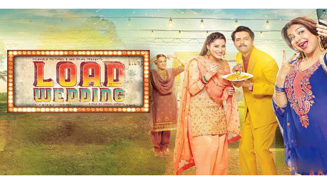 Load Wedding (2018) Pakistani Movie