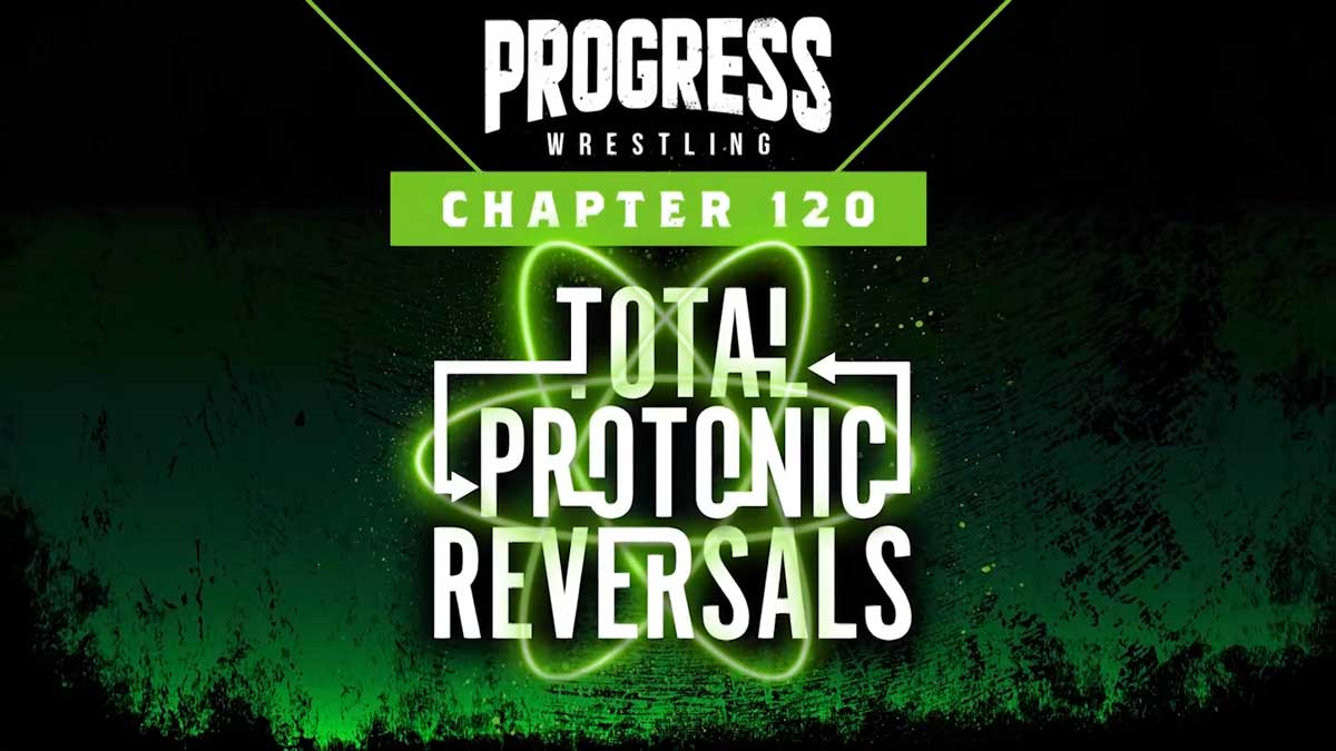 """Cobertura: PROGRESS Chapter 120 """"Total Protonic Reversals"""" – Imperador!"""