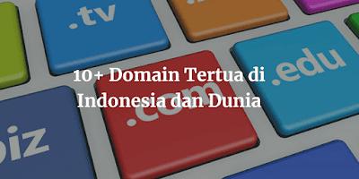 10+ Domain Tertua di Indonesia dan Dunia