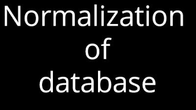 Normalization of database in hindi   Normalization की परिभाषा एवं प्रकार