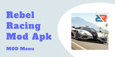 Download Rebel Racing Mod Apk Versi Baru (Unlimited Money, Mod Menu, Enemy Frozen)