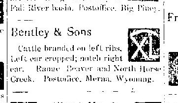Climbing My Family Tree: Bentley & Sons Cattle Brand, Big Piney, Wyoming