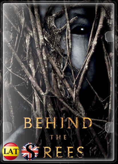 Behind the Trees (2019) WEB-DL 720P LATINO/INGLES