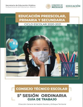Consejo Técnico Escolar - Guía Quinta Sesión Ordinaria para Preescolar, Primaria y Secundaria