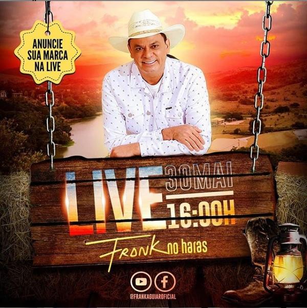 30/05/2020 Live Show do Frank Aguiar [Live Frank no Haras] sábado - 16 horas