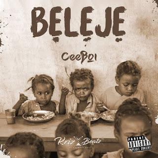 [Music] Ceeboi – Beleje