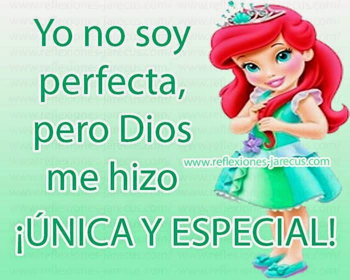 Yo No Soy Perfecta Pero Dios Me Hizo única Y Especial