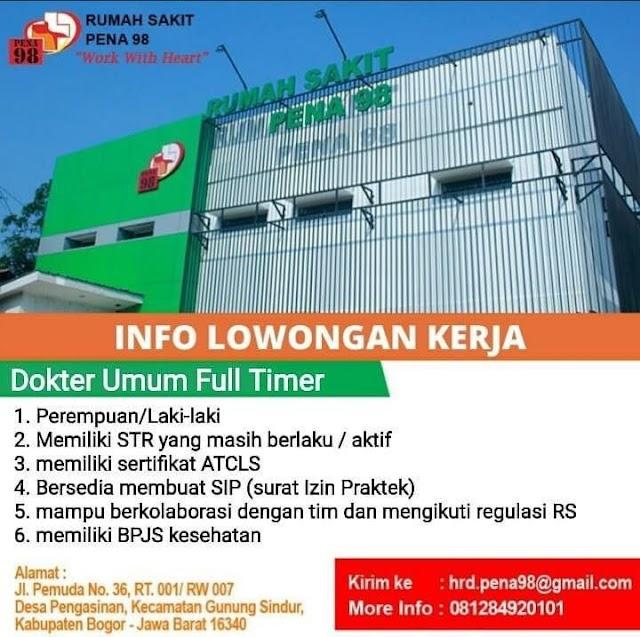 Info Loker Dokter Umum Full Timer Rumah Sakit Pena 98 Bogor, Jawa Barat