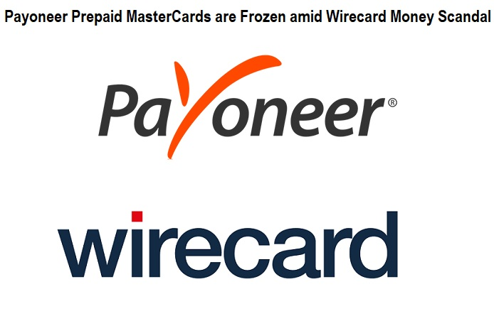 Payoneer Prepaid MasterCards are Frozen amid Wirecard Money Scandal